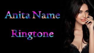 Anita name ringtone | Anita ji phone uthaiye na |
