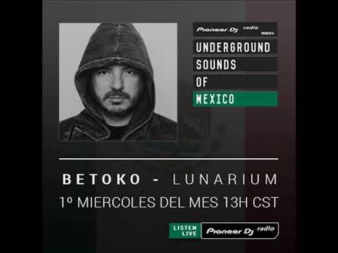 Betoko - Lunarium (May 2019) Special Guest Marco Balcazar