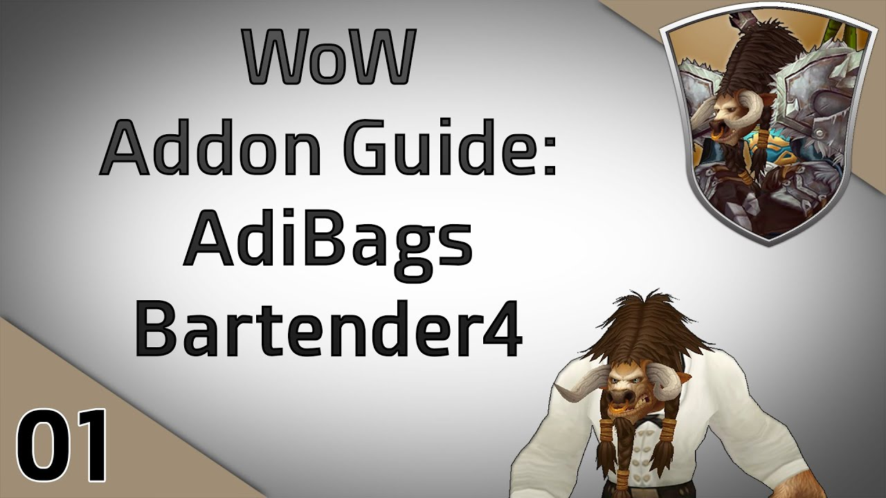 WoW Addon Guide: AdiBags und Bartender4 [#01/ Nannoc ...  WoW Addon Guide...