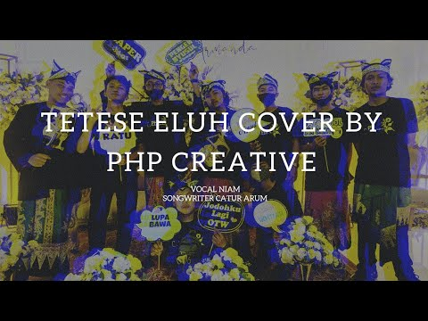 Tetese Eluh Cover By Php Creative-Niam