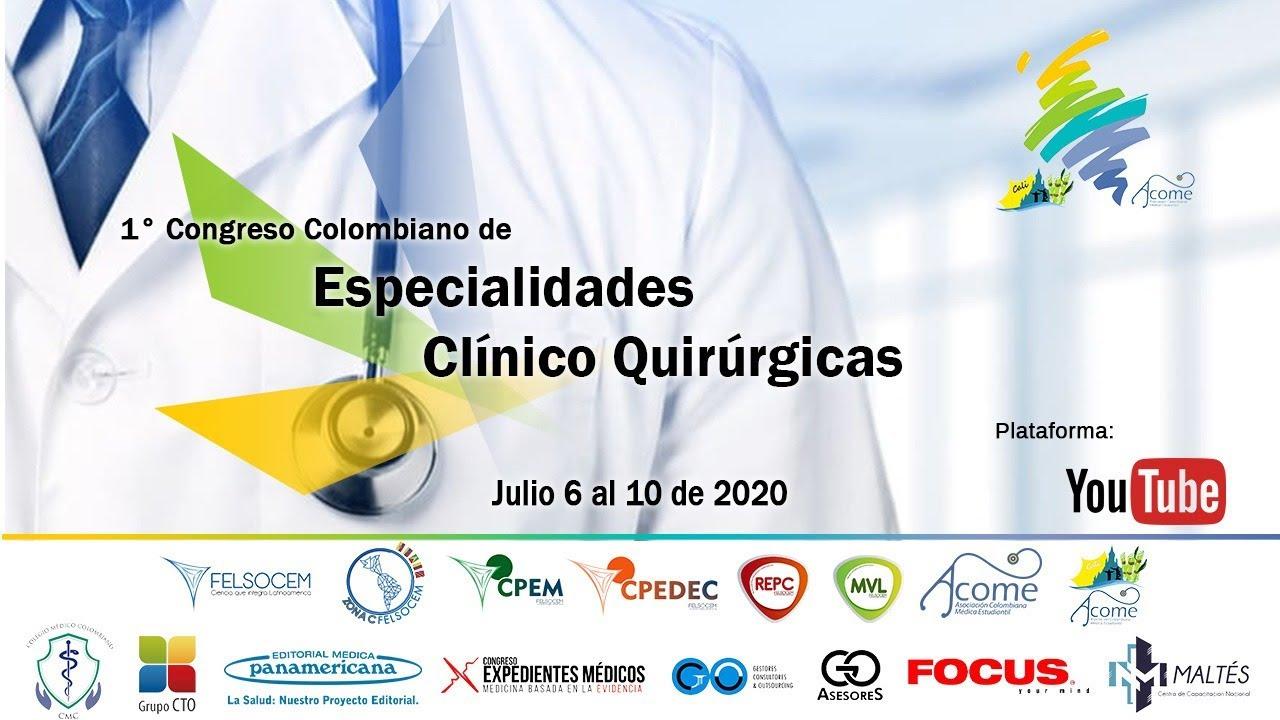 1° Congreso de Especialidades Médico Quirúrgicas. Día 3.