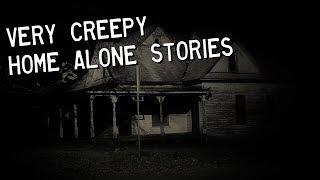 3 Very Creepy TRUE Home Alone Stories