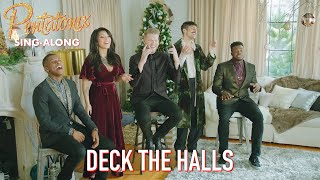 [SING-ALONG VIDEO] Deck the Halls  Pentatonix
