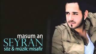 vuclip Seyran - Masum An (2014) FULL VERSION - Hakalmaz Müzik