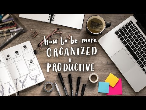 How to Be More Organized + Productive! | Tips & Tricks!