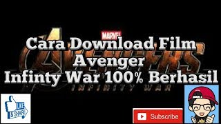 Video Cara Mendownload Film Avengers Infinity War Sub Indo Full Movie download MP3, 3GP, MP4, WEBM, AVI, FLV November 2018