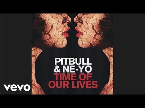 Pitbull, NeYo  Time Of Our s Audio