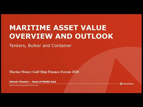 Maritime Asset Value Overview and Outlook