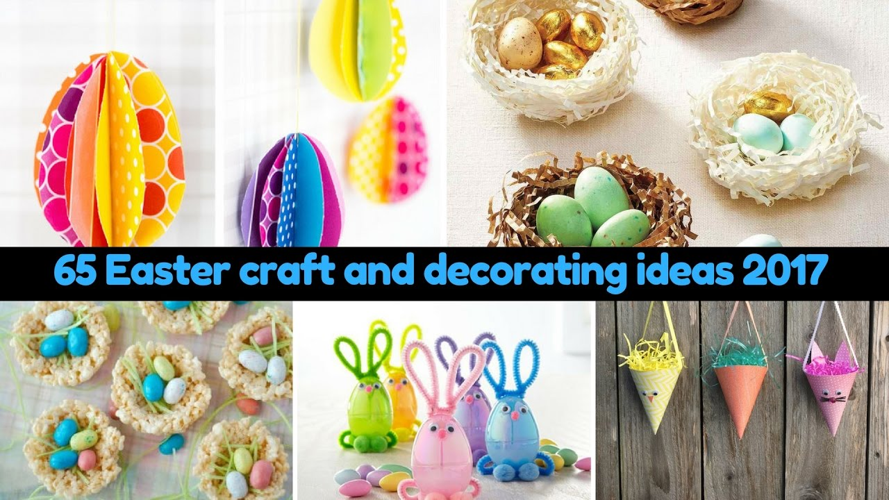 65 Easter Craft And Decorating Ideas 2017 Youtube
