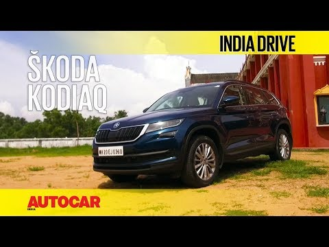 Skoda Kodiaq   India Drive   Autocar India