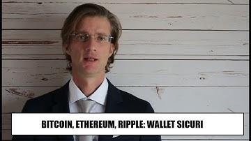 Bitcoin, Ethereum, Ripple: wallet in sicurezza