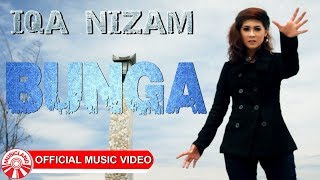 Download Iqa Nizam - Bunga [Official Music Video HD]
