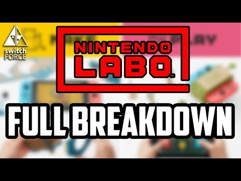 Nintendo Labo COMPLETE BREAKDOWN - NEW Games, Info, Details, Release Date, and More!