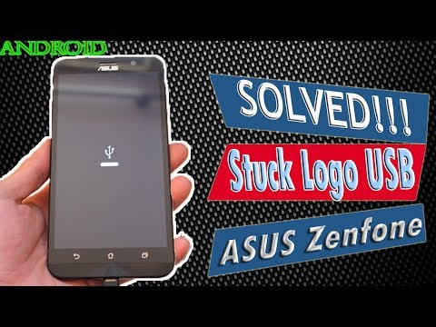 how-to-fix-the-usb-stuck-logo-on-the-asus-zenfone