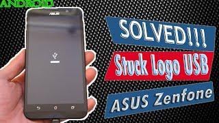 Cara Termudah Memperbaiki Stuck Logo USB pada Asus Zenfone