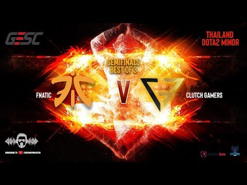 [DOTA 2 PH LIVE]FNATIC VS CLUTCH GAMER  |Bo3| GESC: Thailand Dota2 Minor - Regional Qualifiers