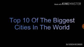 top 10 of the biggest cities of the world india is also in it check out on which places
