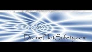 DronePilotSafety.com, Flying Small Drones Legal and Safe course