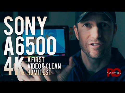 Sony a6500: A First (4K!) Video - Testing clean HDMI to Monitor