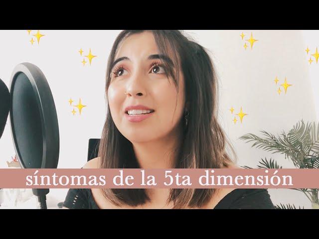 Síntomas que indican que estás listo para la 5ta dimensión // Alejandra López