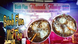 Hoang Thuan Official | Bánh Flan Mỹ Tho ( Bánh flan sữa bò tươi ngon tuyệt  )