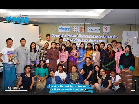 SRHR TOT for Youth ADVOCATES ( Y-PEER Asia Pacific Center ) , December 2017