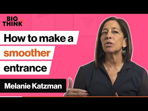 How to make a smoother entrance into any room or conversation | Melanie Katzman | Big Think