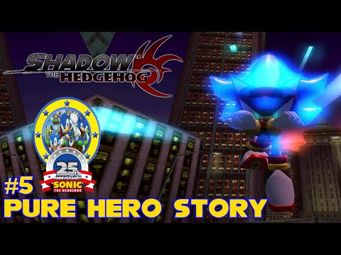 Shadow the Hedgehog | Part 5 | Pure Hero Story | #25YearsOfS