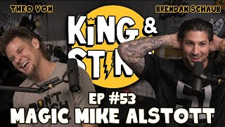Magic Mike Alstott | King and the Sting w/ Theo Von & Brendan Schaub #53