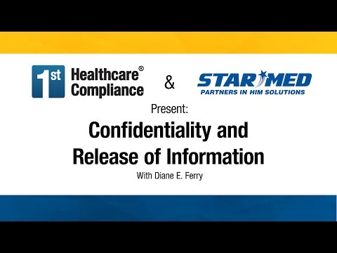 Confidentiality and Release of Information