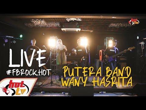 (LIVE FULL) - WANY HASRITA & PUTERA BAND : FB ROCK HOT