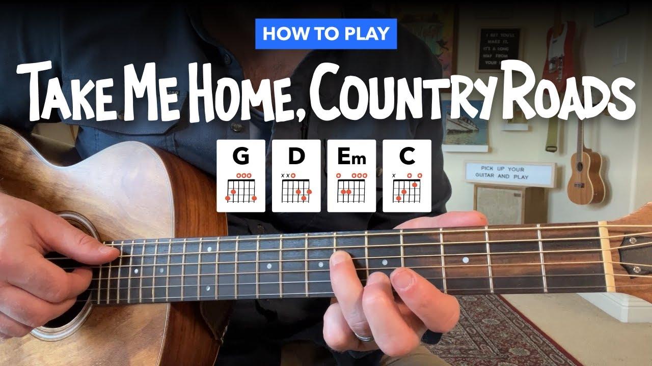 Take Me Home Country Roads Easy Guitar Lesson W Chords John Denver Youtube