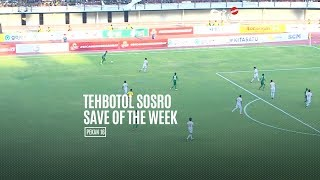 [POLLING] TEHBOTOL SOSRO SAVE OF THE WEEK 16