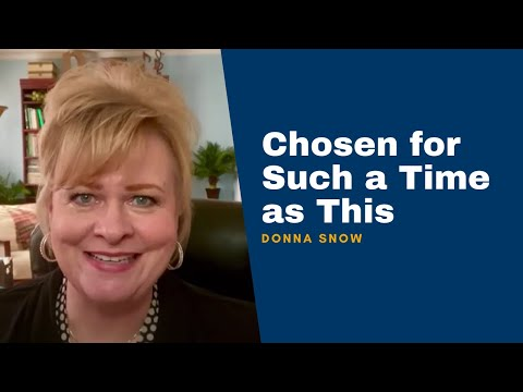 Donna Snow on Chosen: A Study of Esther