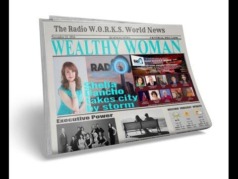RADIO W.O.R.K.S.  WORLD- Wealthy Woman