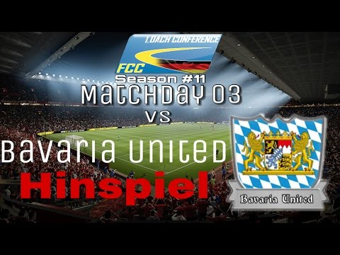 FCC DACH Conf. 1 Season #11 l Matchday 03 Vs Bavaria United l Hinspiel