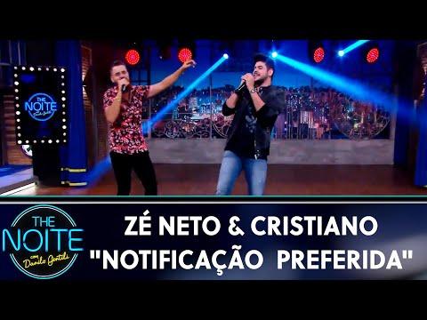 """Zé Neto e Cristiano cantam """"Notificação Preferida""""   The Noite 220519"""