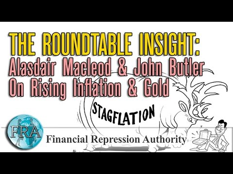 10/29/2016 - The Roundtable Insight – Alasdair Macleod & John Butler On Rising Inflation & Gold