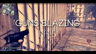 Horizon Blazing: Guns Blazing! - Episode #5
