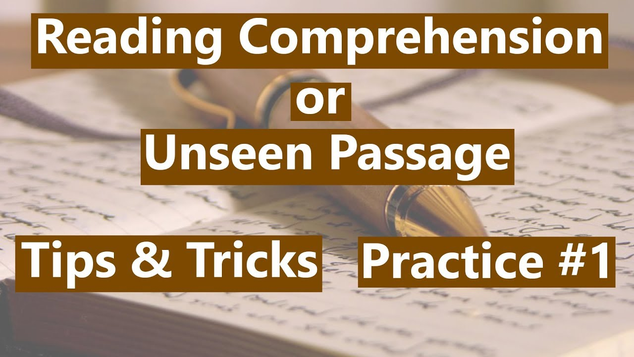 Reading Comprehension or Unseen Passage - Tips & Tricks (Practice #1)