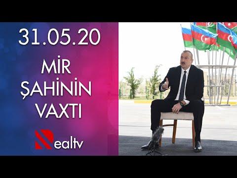 Mir Şahinin Vaxtı - 31.05.2020