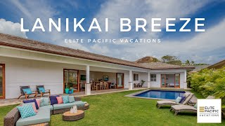 Newest Luxury Vacation Rental on Oahu: Lanikai Breeze