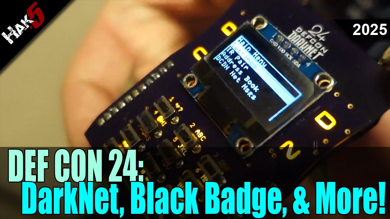 Hak5 2025 – DEF CON 24: Bluetooth Sniffing, Black Badges
