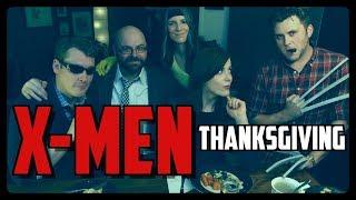 X-MEN Thanksgiving