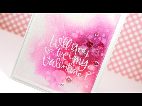 Watercolor Valentines Day Card Make a Card Monday 267 YouTube – Youtube Valentines Day Cards