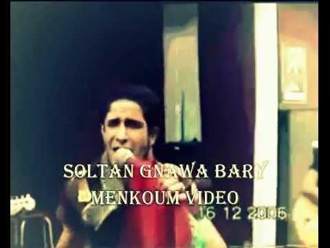 soltan gnawa (bary menkoum)video 2011