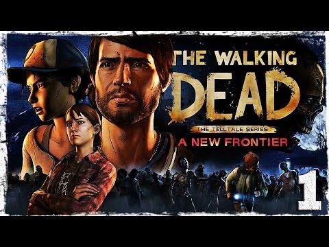 Смотреть прохождение игры The Walking Dead: A New Frontier. #1: Семейные узы.