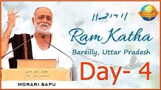 Day 4    Ram Katha    Morari Bapu II Bareilly , Uttar Pradesh II 2019