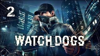 Прохождение Watch Dogs — Старший брат #2