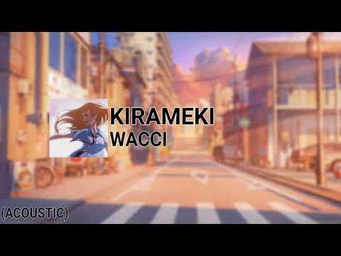 Wacci - Kirameki (Acoustic)